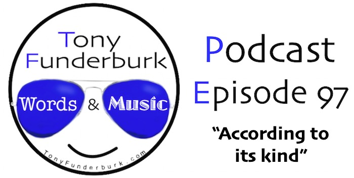 Tony Funderburk - Words and Music Podcast Episode 97