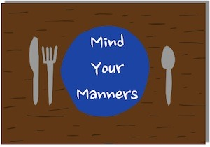 Writer singer illustrator, Tony Funderburk, says mind your manners.