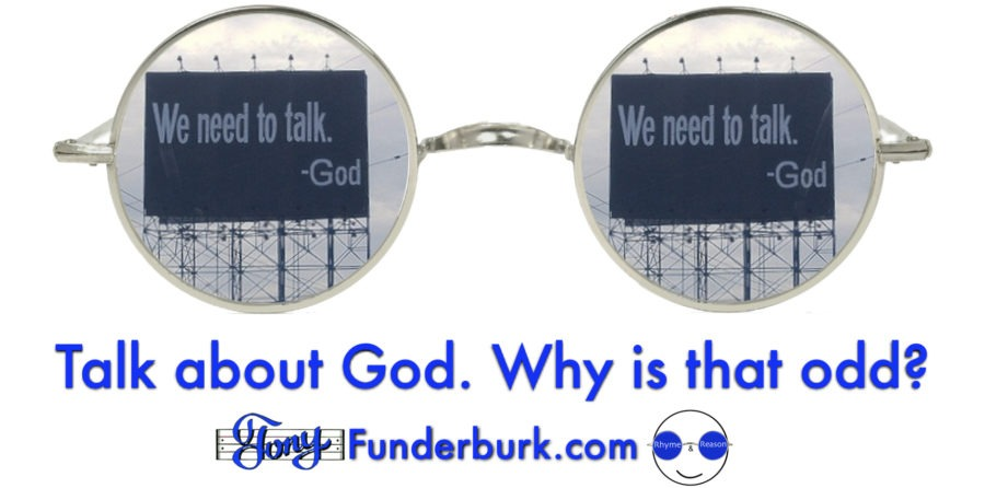 Talk to God - why is that odd?