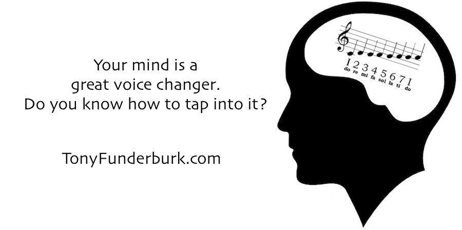 Do you know how to tap into The Voice Changer in Your Mind?