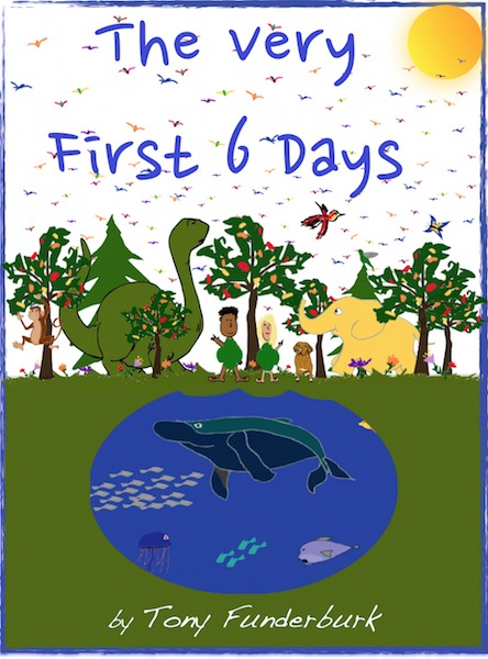 """""""The Very First 6 Days"""" of creation."""