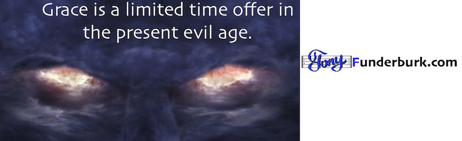 This Present Evil Age - why you need the gift of Grace