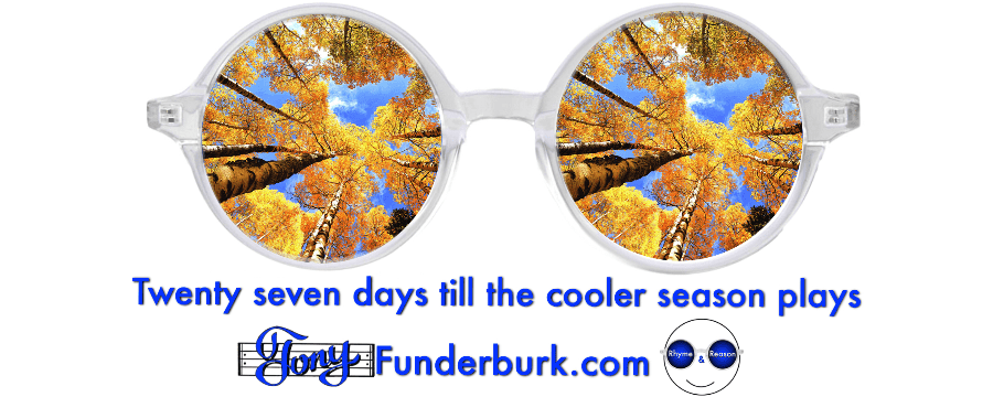 Twenty seven days till the cooler season plays