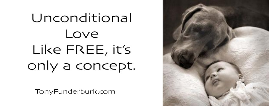 Unconditional Love - Like FREE, it's only a concept