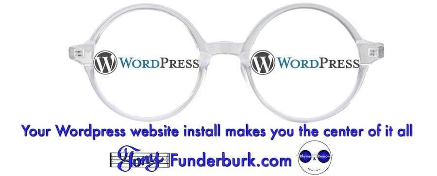 A Wordpress website install makes you the center of it all