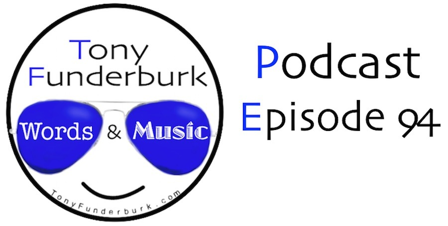 Words And Music Podcast Episode 94
