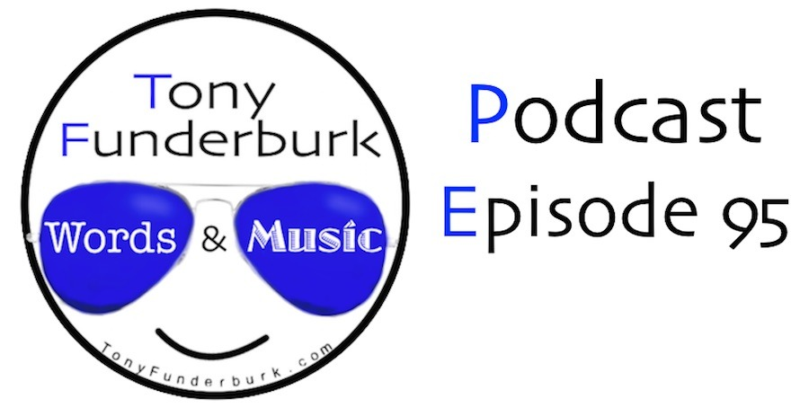 Words And Music Podcast Episode 95